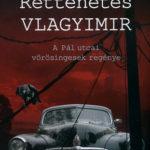 Rettenetes Vlagyimir - A Pál utcai vörösingesek regénye - A Pál utcai vörösingesek regénye - Kácsor Zsolt