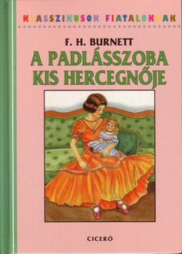 A padlásszoba kis hercegnője - F. H. Burnett