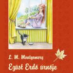 Ezüst Erdő úrnője - Lucy Maud Montgomery