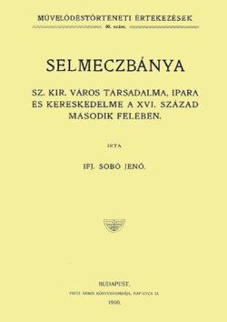 Selmeczbánya Sz. Kir. város társadalma