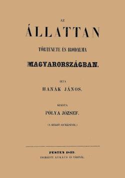 Az állattan története és irodalma Magyarországban - Hanák János