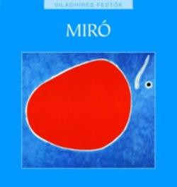 Miró - Világhíres festők sorozat 24. - Gaston Diehl