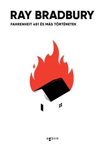 Fahrenheit 451 és más történetek - Ray Bradbury