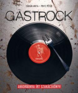 Gastrock - Fábián Anita; Pritz Péter