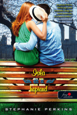 Isla and the Happily Ever After - Isla és a hepiend - Stephanie Perkins