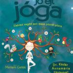 Jó éjt jóga - Elalvást segítő esti mese pózról pózra - Mariam Gates