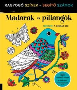 Madarak és pillangók - Ragyogó Színek - Segítő Számok - F. Sehnaz Bac