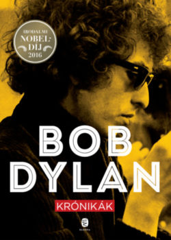 Krónikák - Bob Dylan