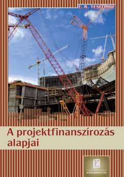 A projektfinanszírozás alapjai - E. R. Yescombe