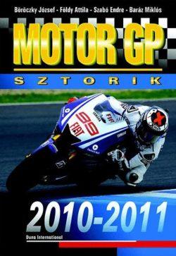 Motor GP Sztorik 2010-2011 - Böröczky J.; Szabó E.; Baráz Miklós; Földy Attila