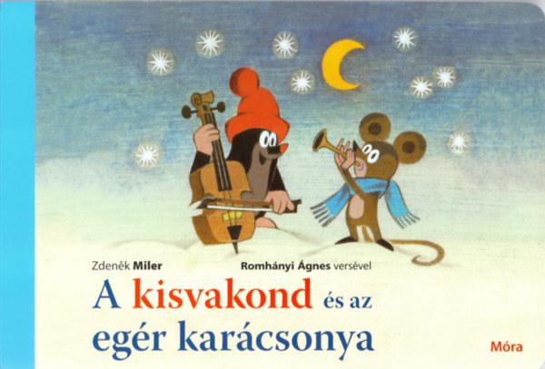 A kisvakond és az egér karácsonya - Jiri Zacek; Zdenek Miler