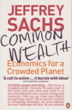 Common Wealth - Economics for a Crowded Planet - Jeffrey Sachs