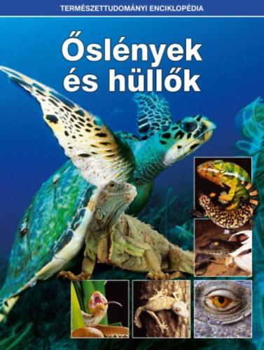 Őslények és hüllők - Természettudományi enciklopédia 2. -