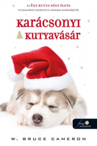 Karácsonyi kutyavásár - W. Bruce Cameron