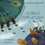Beszélgessünk róla! - Globális konfliktusok - Louise Spilsbury