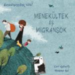 Beszélgessünk róla! - Menekültek és migránsok - Roberts