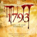1793 - Bűntény a 18. századi Stockholmban - Niklas Natt och Dag