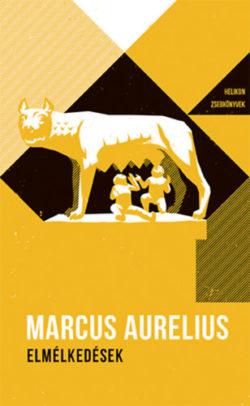Elmélkedések - Helikon Zsebkönyvek 37. - Marcus Aurelius