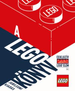 A LEGO könyv - Jubileumi kiadás - exkluzív LEGO elemmel -