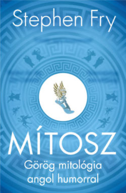 Mítosz - Görög mitológia angol humorral - Stephen Fry