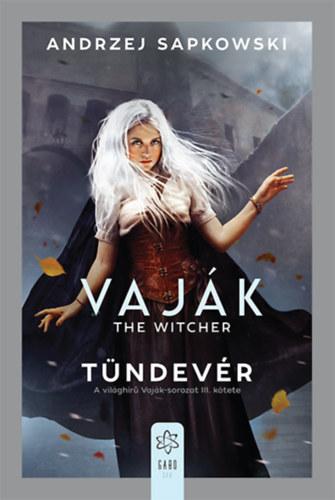 Vaják III. - The Witcher - Tündevér - Andrzej Sapkowski