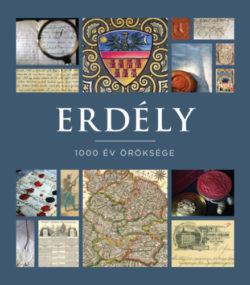 Erdély - 1000 év öröksége -