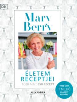 Életem receptjei - Mary Berry