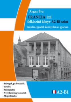 Francia 1x1 - A2-B1 szint - Tanulás egyedül