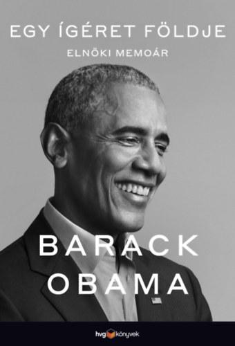 Egy ígéret földje - Elnöki memoár I. - Barack Obama