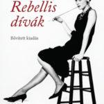 Rebellis dívák - Bővített kiadás - Cristina Morató