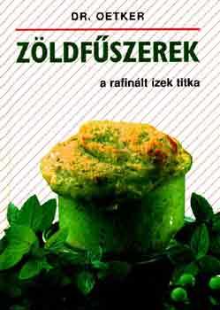 Zöldfűszerek - A rafinált ízek titka - Dr. Oetker