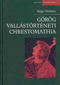 Görög vallástörténeti chrestomathia - Hegyi Dolores