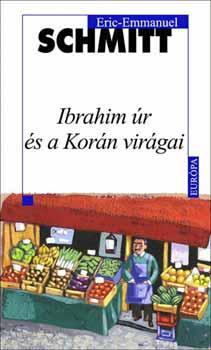 Ibrahim úr és a Korán virágai - Eric-Emmanuel Schmitt