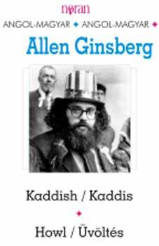 Kaddis / Üvöltés - Kaddish / Howl (magyar - angol - magyar) - Kaddish - Howl - Allen Ginsberg