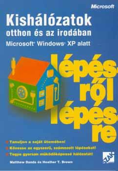 Kishálózatok otthon és az irodában MS WinXP alatt lépésről lépésre - Microsoft Windows XP alatt - Danda