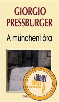 A müncheni óra - Giorgio Pressburger
