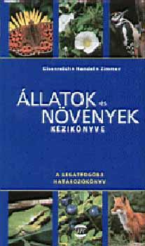 Állatok és növények kézikönyve - A legátfogóbb határozókönyv - A legátfogóbb határozókönyv - Wilhelm Eisenreich