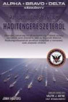 Az Egyesült Államok haditengerészetéről - Alpha - bravo - delta - John Helfers