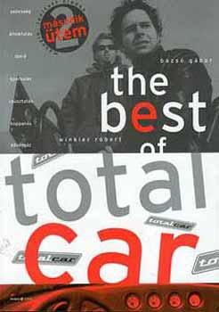 The best of Totalcar - Winkler Róbert; Bazsó Gábor