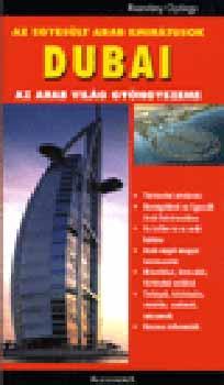 Dubai - az arab világ gyöngyszeme - Rozvány György