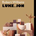 Luke és Jon - Robert Williams