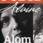 Álomnapló - 1961-2007 - Polcz Alaine