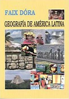 Geografia de América Latina - latin-amerika földrajza - Faix Dóra