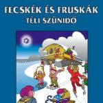 Fecskék és Fruskák - Téli szünidő - Arthur Ransome