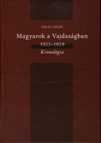 Magyarok a Vajdaságban 1955-1959 - Vékás János