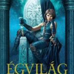 Égvilág 3. - Az Új Birodalom - III. könyv - Licia Troisi