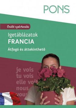 PONS - Igetáblázatok - Francia - Önálló nyelvtanulás - Átfogó és áttekinthető - Pascale Rousseau