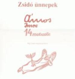Zsidó ünnepek - Ámos Imre 14 metszete - Ámos Imre 14 metszete - Raj Tamás