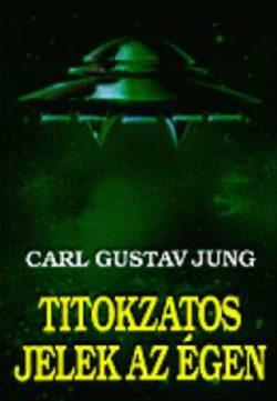 Titokzatos jelek az égen - Carl Gustav Jung
