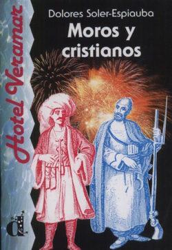 Moros y cristianos 2. - VENGA A LEER 2. - Dolores Soler-Espiauba